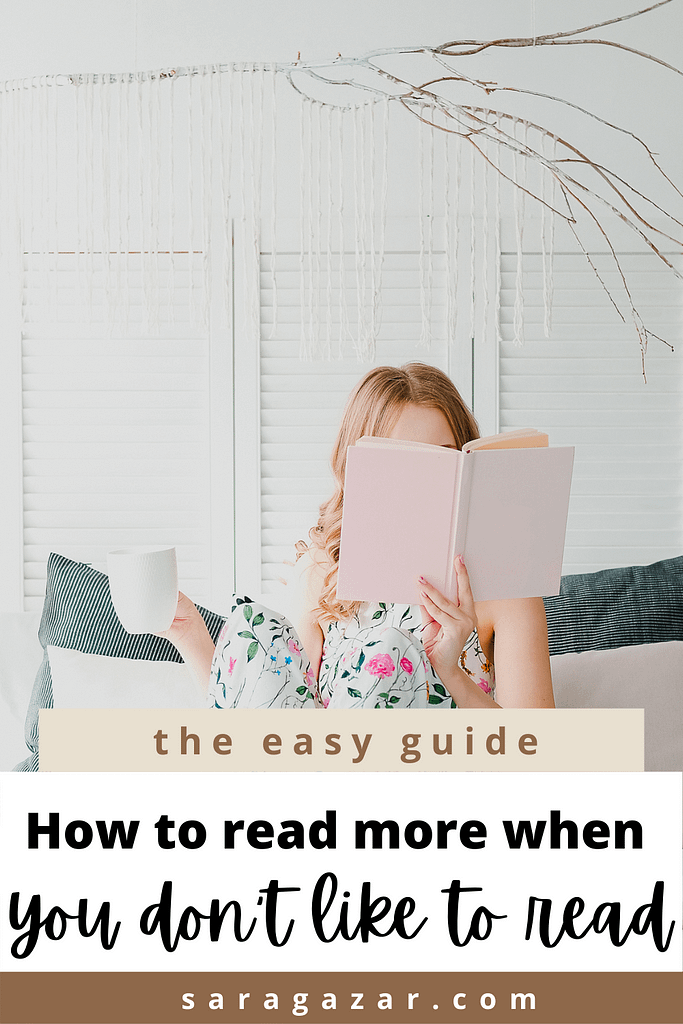 How to read more when you don't like to read