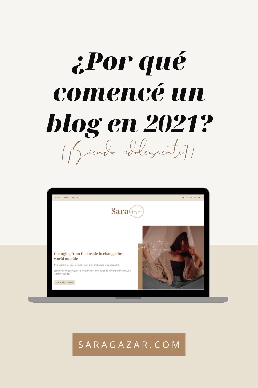 La razón de este blog: Por qué comencé un blog en 2021